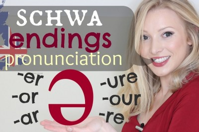 The Schwa Sound - Endings British Pronunciation & Spelling Tips