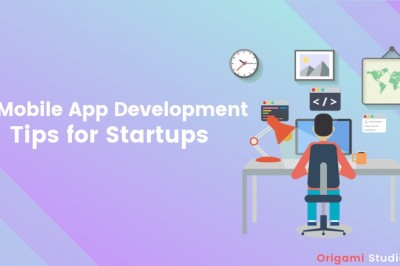 10 Mobile App Development Tips for Startups for Android and iOS